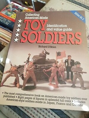 Collecting American-Made Toy Soldiers, ID and value Guide, Richard O'Brien