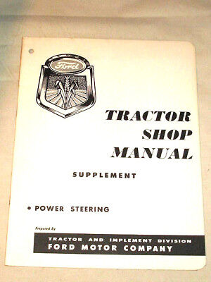 1956 FORD TRACTOR SHOP MANUAL Supplement-Power Steering 20 pgs. Litho in USA VGC