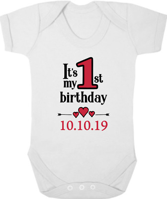 PERSONALISED Bodysuit/Baby Grow/Vest 1ST BIRTHDAY Present/Gift, Date, 1 TODAY