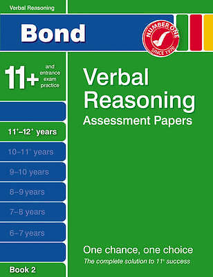 Bond Verbal Reasoning Assessment Papers 11+-12+ Years Book 2 by Jane Bayliss...