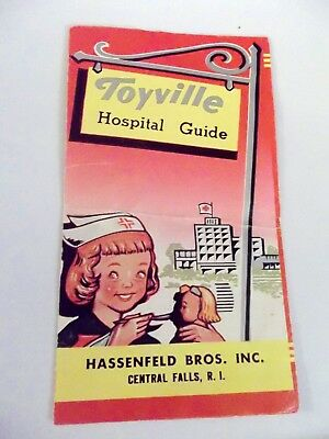 TOYVILLE HOSPITAL GUIDE Hassenfeld Bros. Inc. Hasbro Central Falls RI