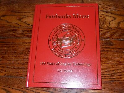 Fairbanks Morse -100 Years of Engine Technology 1893-1993 by C.H. Wendel