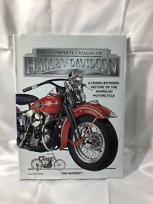 The Complete Catalog of Harley Davidson Tod Rafferty History American Motorcycle