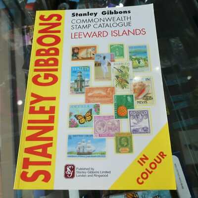 SG Stanley Gibbons Leeward Island Commonwealth Stamp Catalogue 1st Edition So...