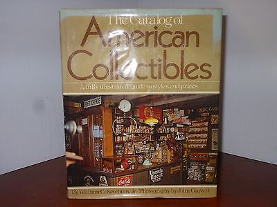The Catalog Of American Collectibles An Illustrated Guide