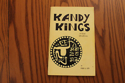 Kandy Kings of Ceylon 1055-1295 A.D. by Frank A. Lapa  1968 RARE Out of Print