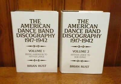 The American Dance Band Discography 1917-1942 - Brian Rust - 2 Volumes