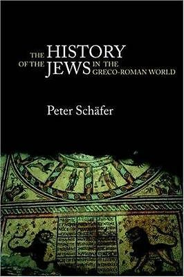 The History of the Jews in the Greco-Roman World: The Jews of Palestine from Al