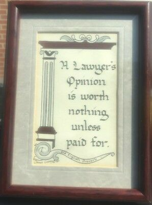 Framed English Proverb Calligraphy Art by Janet W Casey Lawyers Attorney Office