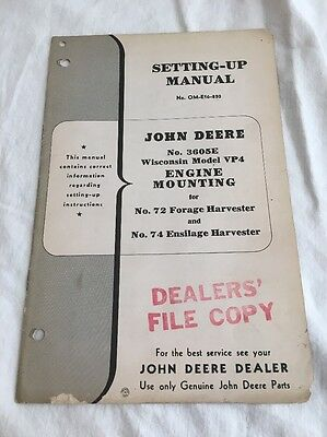 John Deere Wisconsin VP4 Engine Mounting 72 74 Harvester Setting up Manual 3605e