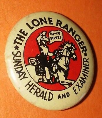 The Lone Ranger Sunday Herald And Examiner Western Button Pin Vintage Rare A