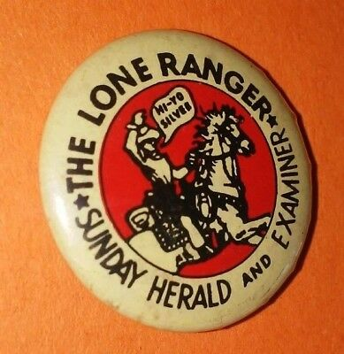 The Lone Ranger Sunday Herald And Examiner Western Button Pin Vintage Rare C
