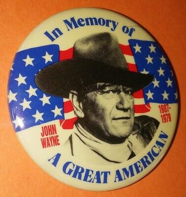 John Wayne In Memory Of A Great American Badge Button Pin Vintage Rare 1980's B
