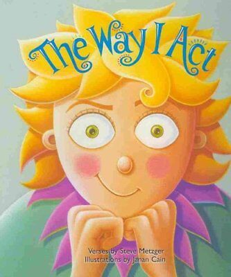 The Way I Act by Steve Metzger 9781884734991 (Hardback, 2011)