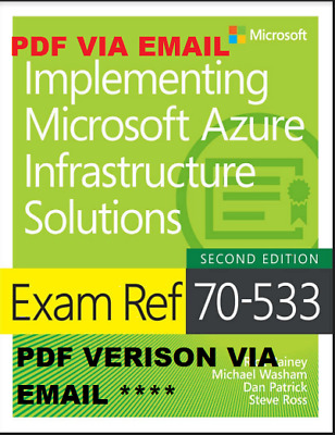 70-533 : Implementing Microsoft Azure Infrastructure Solutions second edition