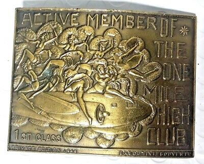 True Vintage ACTIVE MEMBER OF THE ONE MILE HIGH CLUB Brass Plated Belt Buckle