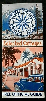1936 TOURIST COTTAGE OWNERS ASSOCIATION Guide to SELECTED COTTAGES