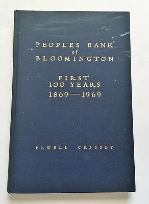 Book - Peoples Bank of Bloomington Illinois - Banking History IL McLean County