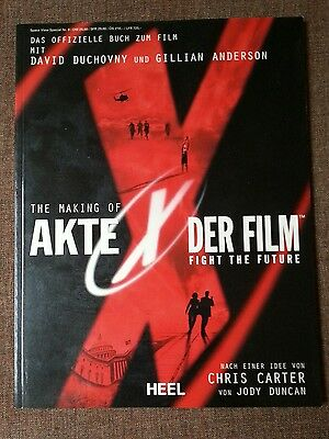 The Making of Akte X Der Film Fight The Future Buch