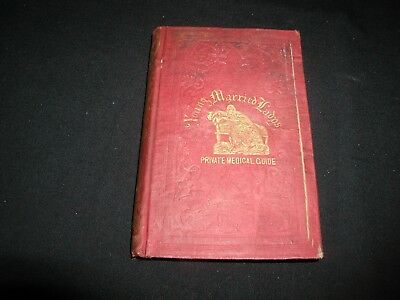Old Antique 1854 Young Married Lady's Private Medical Guide Hardcover Book