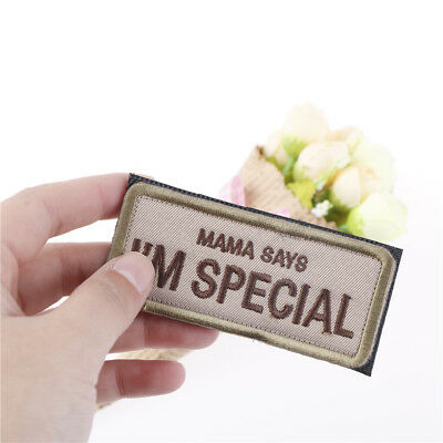 Mama says i'm special military patch  3d badge fabric armband badges sticker  S6