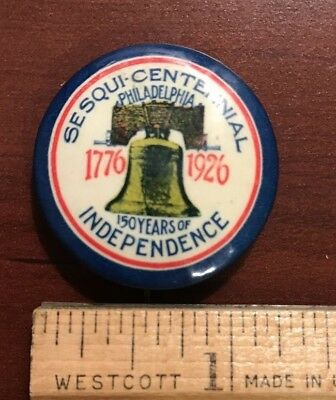 1926 American '150 Years of Independence' sesquicentennial metal pinback