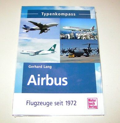 Airbus Aeromobile Dal 1972 - A320, A340, A380, A400M, Beluga - Typenkompass