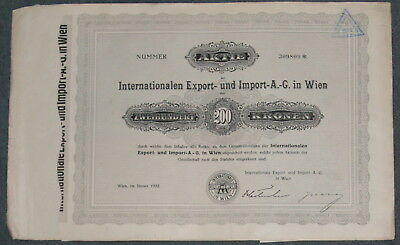 Internationale Export- und Import-A.-G. in Wien 1922 200 Kronen mit Restkupons