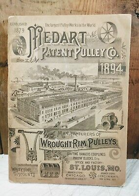 "Medart Patent Pulley Co. 1894 illustrated catalog 78 pgs. 5x7.25"" St Louis, Mo."