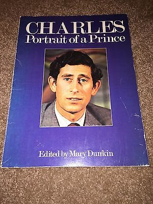 CHARLES Portrait of a Prince Edited by Mary Dunkin 1979