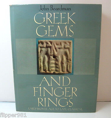Greek Gems and Finger Rings: Early Bronze Age to Late Classical John Boardman