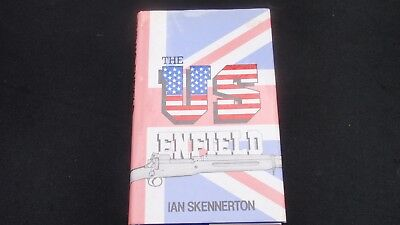 Book THE US ENFIELD RIFLE(S) - Ian Skennerton Published Australia 1983 - WWI