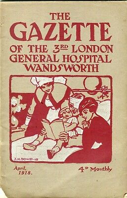 The Gazette of The 3rd London General Hospital Wandsworth .April 1918 .