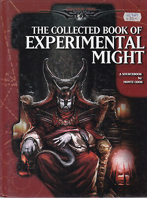 d20 System - Monte Cook: The Collected Book of Experimental Might. A Sourcebook