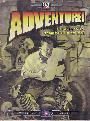d20 System - Trinity Universe. Adventure! The d20 System of Pulp Action!
