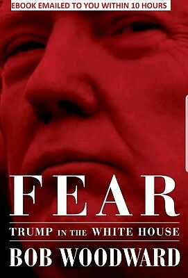 FEAR - Trump In The White House by Bob Woodward. (PDF Copy. Not a paper copy)