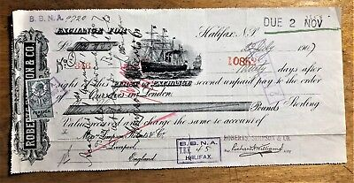 HALIFAX 1907 BILL of EXCHANGE for £1000 ROBERTS SIMPSON & CO with SHIPS VIGNETTE