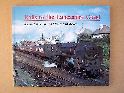 """rails To The Lancashire Coast."" Railway Trains Book."