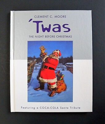 Twas the Night Before Christmas Book - Clement C. Moore- Coca-Cola Tribute
