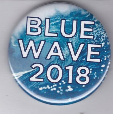 """Nice """"Blue Wave 2018"""" Democratic Party button"""