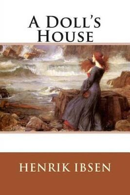 A Doll?s House by Henrik Ibsen 9781514682845 (Paperback, 2015)