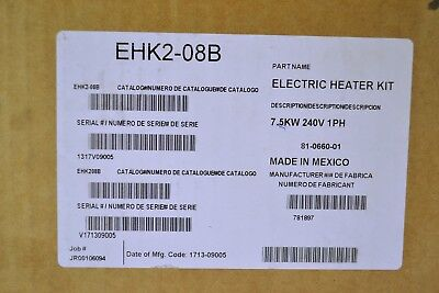 EHK2-08B Electric Heater Kit; 7.5KW 240V 1PH New~ Free Shipping!