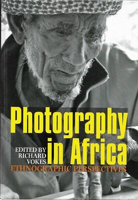 Photography in Africa: Ethnographic Perspectives by James Currey (Hardback, 2012