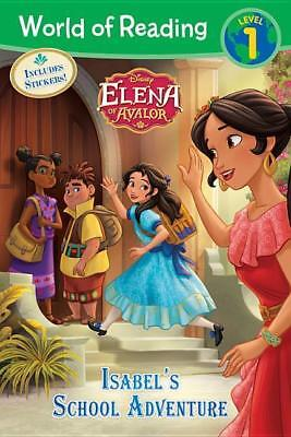 World of Reading: Elena of Avalor Isabel's School Adventure | Disney Book Group