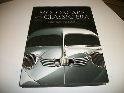 Motorcars of the Classic Era by Michael Furman: Used Free Shipping