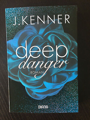 Deep Danger von J. Kenner 2018 Band 3