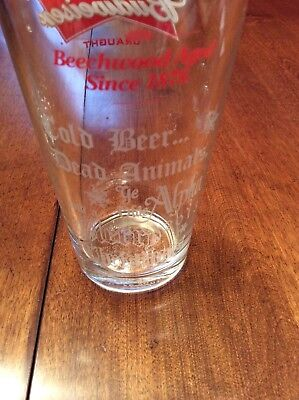"Ye Olde Alpha Wheeling, WV Budweiser Glass ""Cold Beer and Dead Animals"""