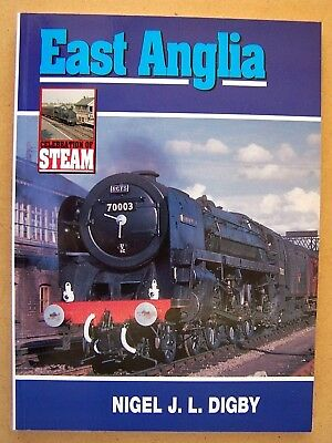 """celebration Of Steam - East Anglia."" Railways. Book."