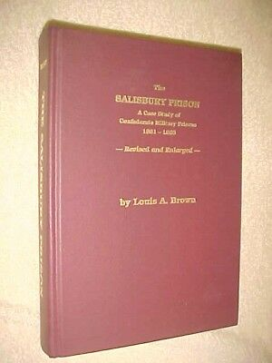 Salisbury Prison, Case Study of Confederate Military Prisons 1861-1865, NC