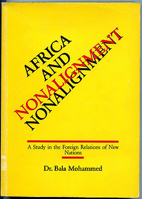 "Bala Mohammed ""Africa and Nonalignment"""